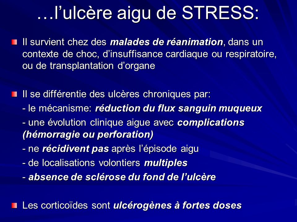 …l'ulcère aigu de STRESS: