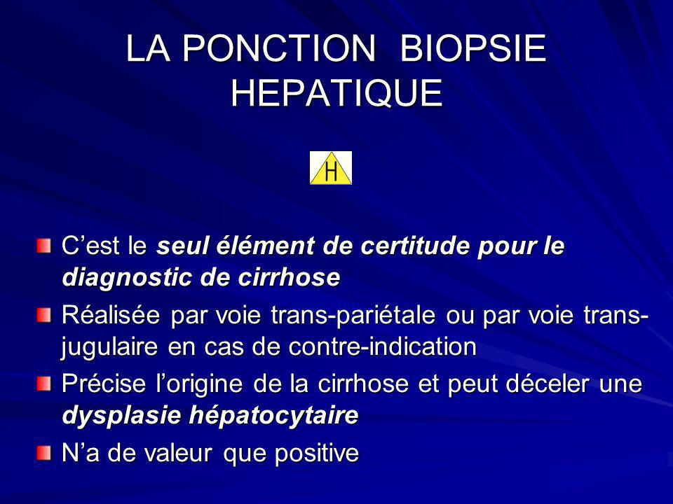 LA PONCTION BIOPSIE HEPATIQUE