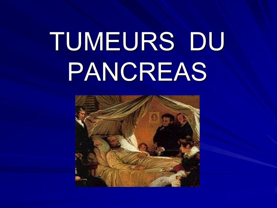 TUMEURS DU PANCREAS
