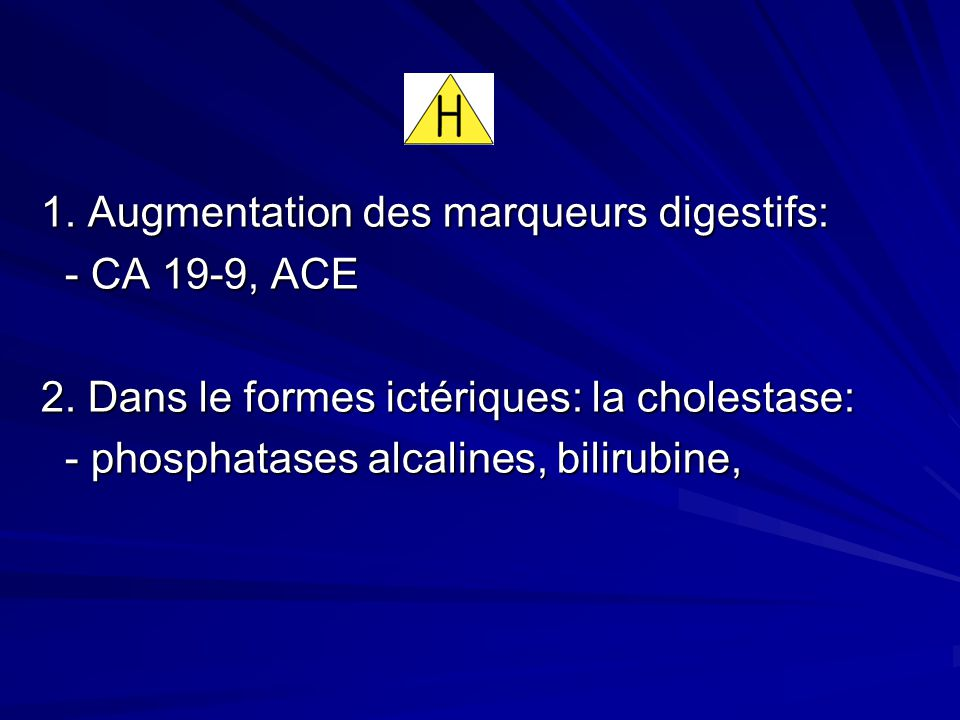 1. Augmentation des marqueurs digestifs: