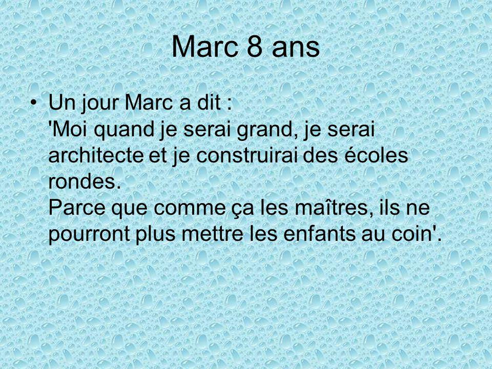 Marc 8 ans