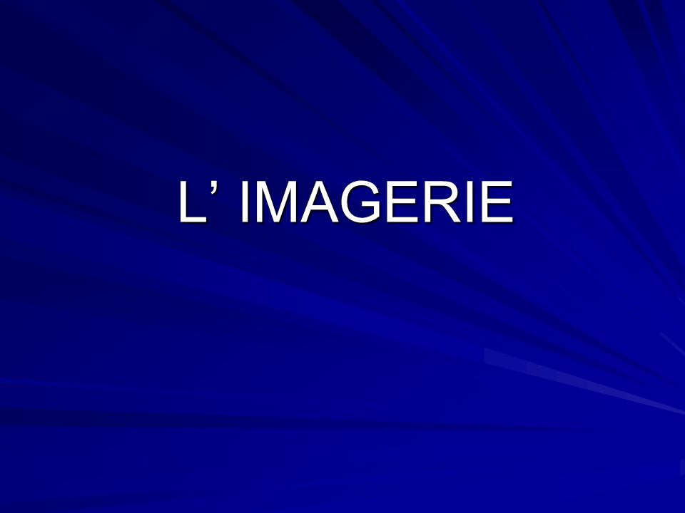 L' IMAGERIE
