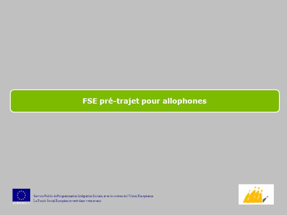 FSE pré-trajet pour allophones