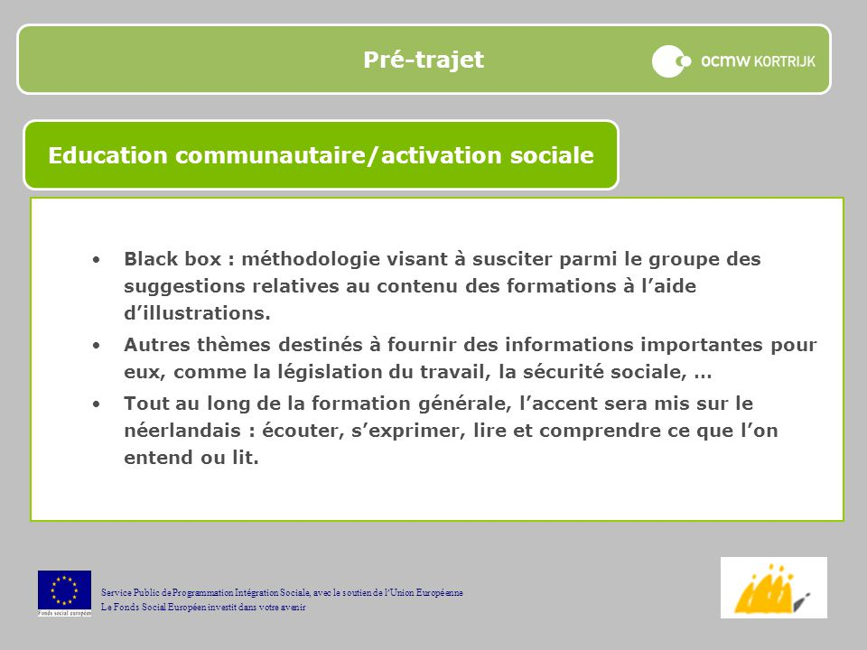 Education communautaire/activation sociale