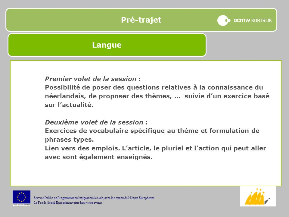 Pré-trajet Langue Premier volet de la session :