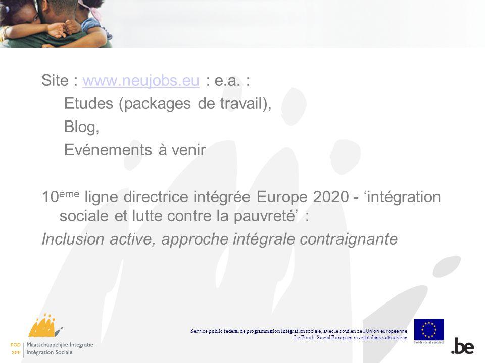 Site : www.neujobs.eu : e.a. : Etudes (packages de travail), Blog,