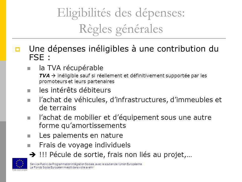 Eligibilités des dépenses: Règles générales