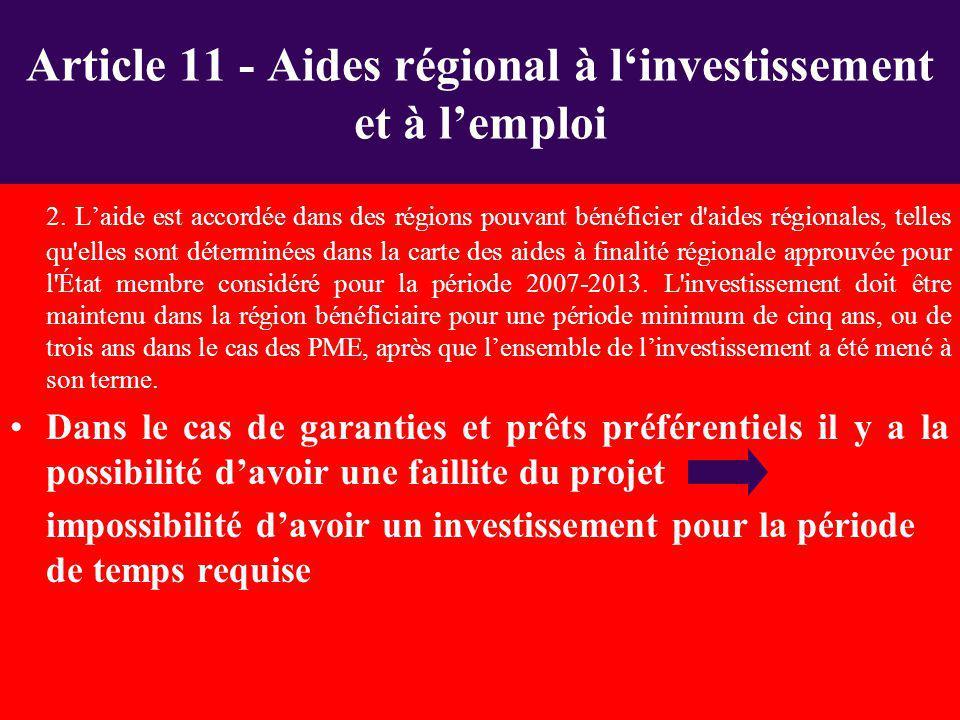 Article 11 - Aides régional à l'investissement et à l'emploi