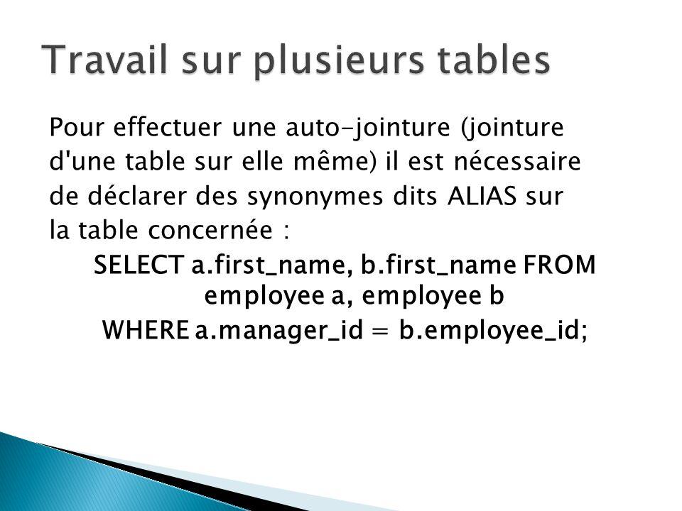 Travail sur plusieurs tables