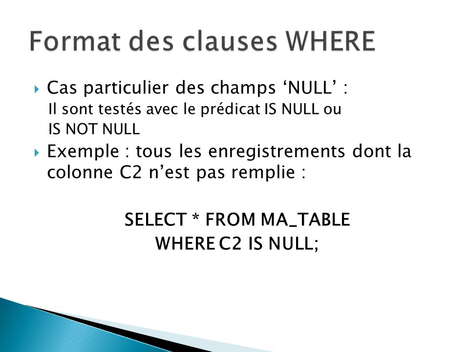 Format des clauses WHERE