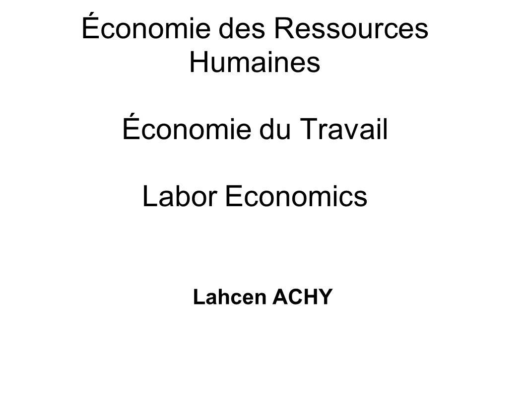 Économie des Ressources Humaines Économie du Travail Labor Economics