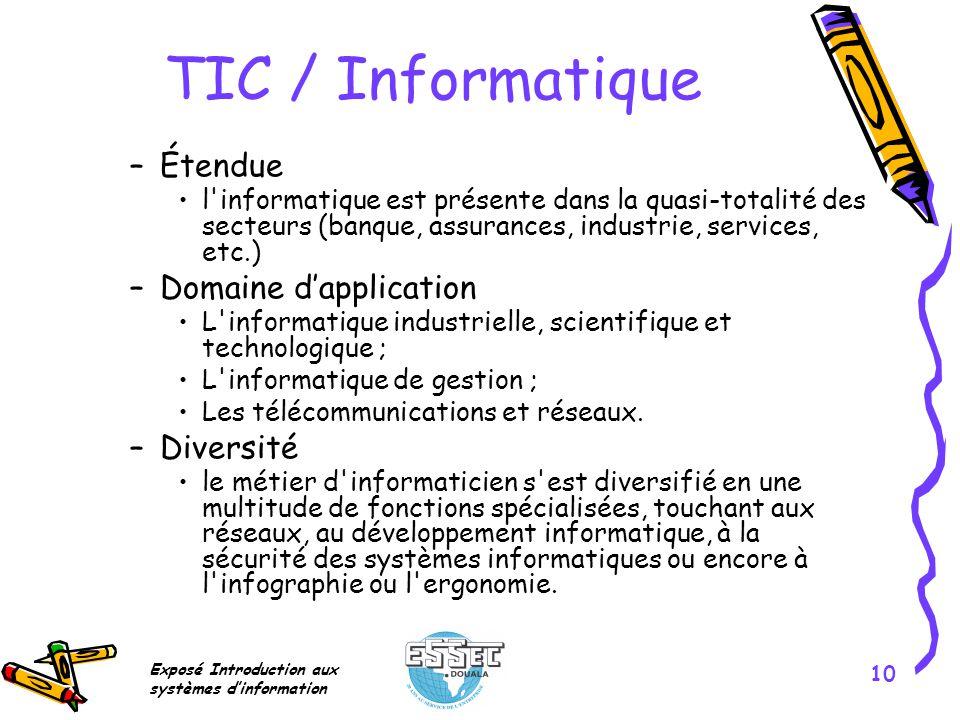TIC / Informatique Étendue Domaine d'application Diversité