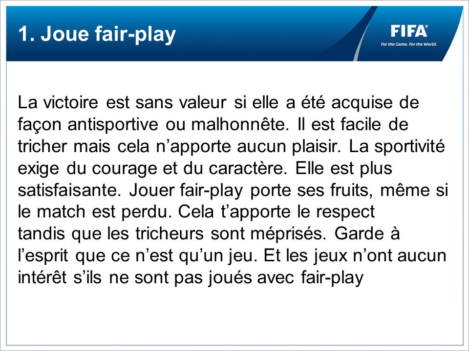 1. Joue fair-play