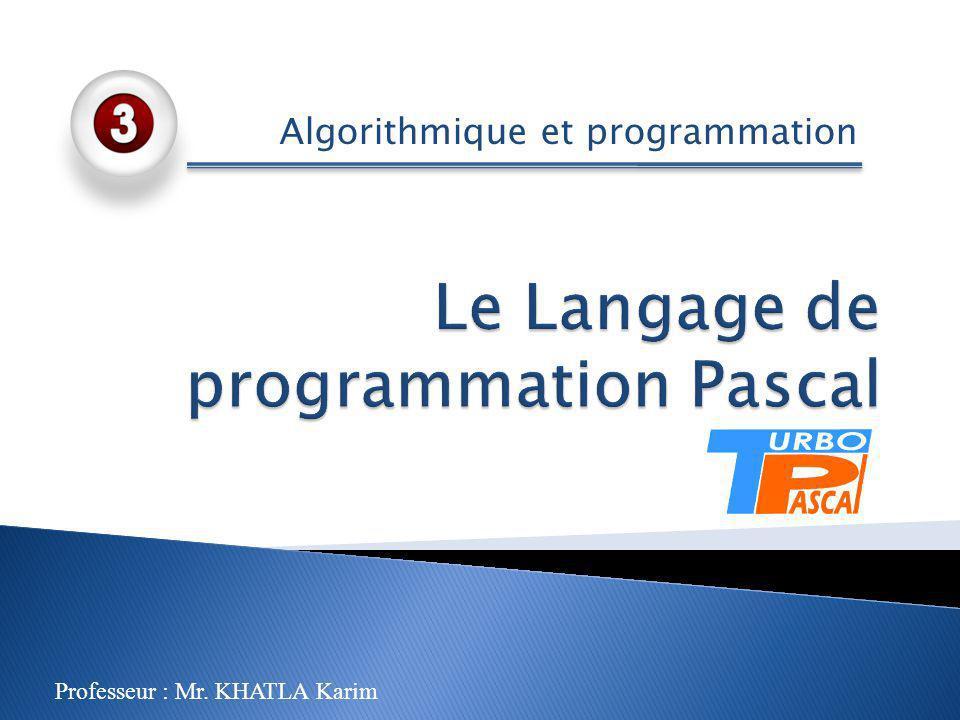 Le Langage de programmation Pascal