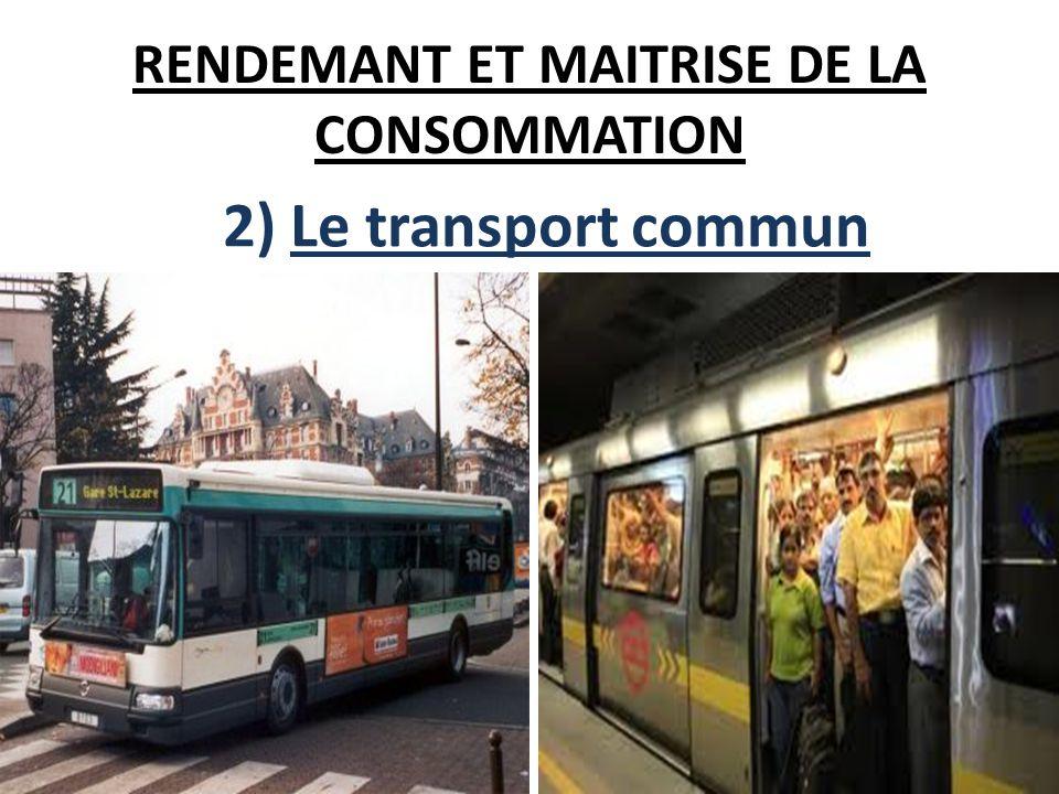RENDEMANT ET MAITRISE DE LA CONSOMMATION