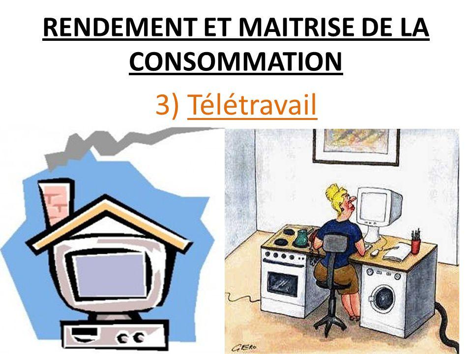 RENDEMENT ET MAITRISE DE LA CONSOMMATION