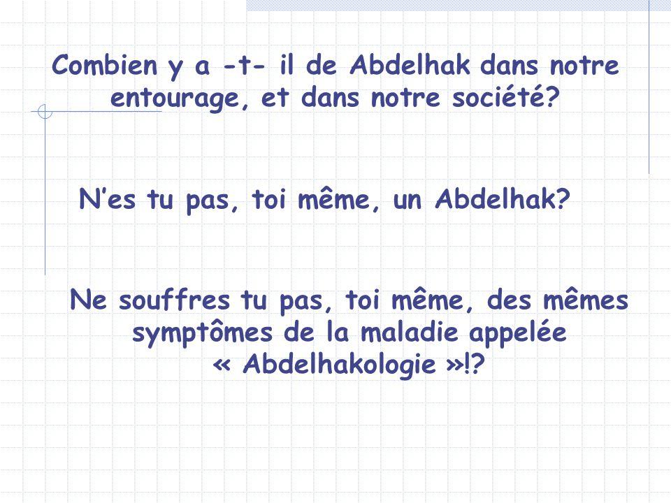 N'es tu pas, toi même, un Abdelhak
