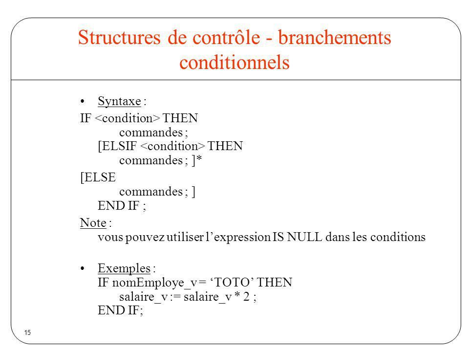 Structures de contrôle - branchements conditionnels