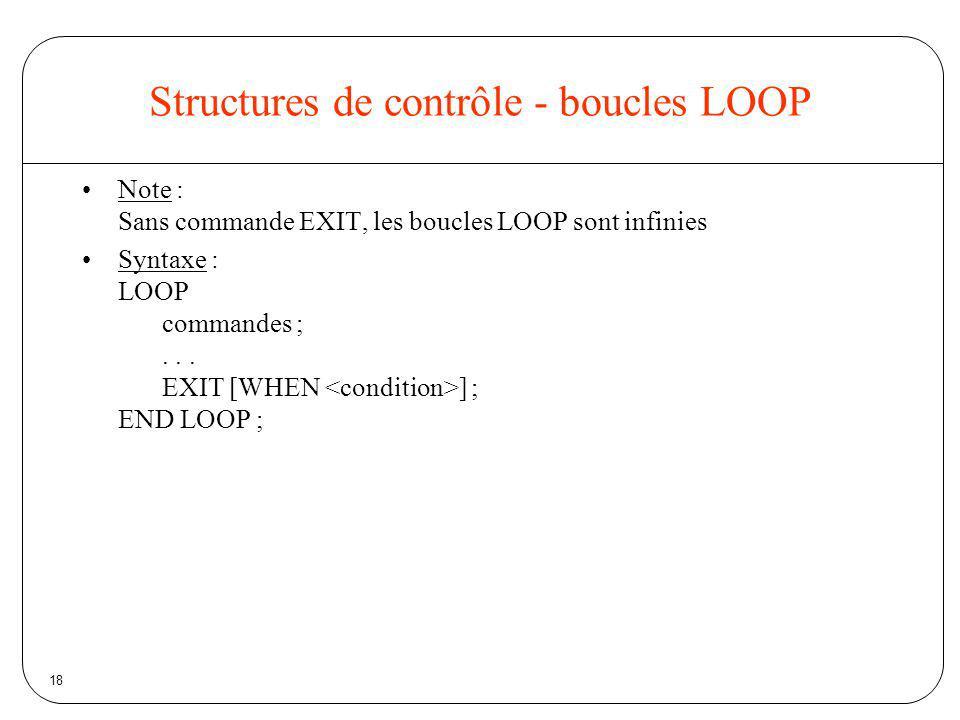Structures de contrôle - boucles LOOP