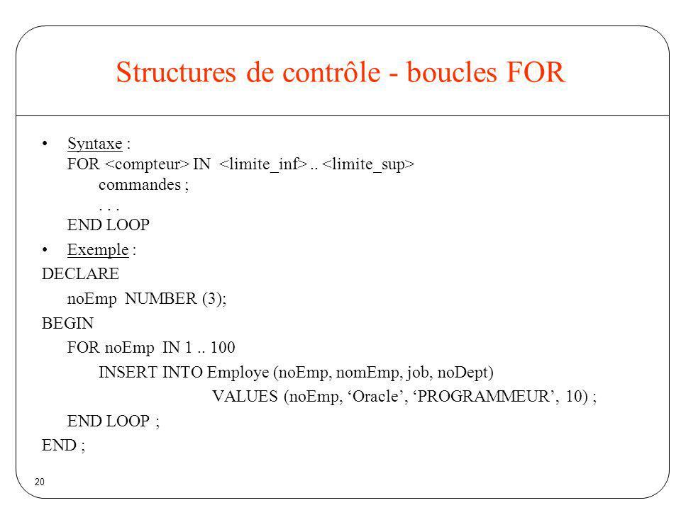 Structures de contrôle - boucles FOR