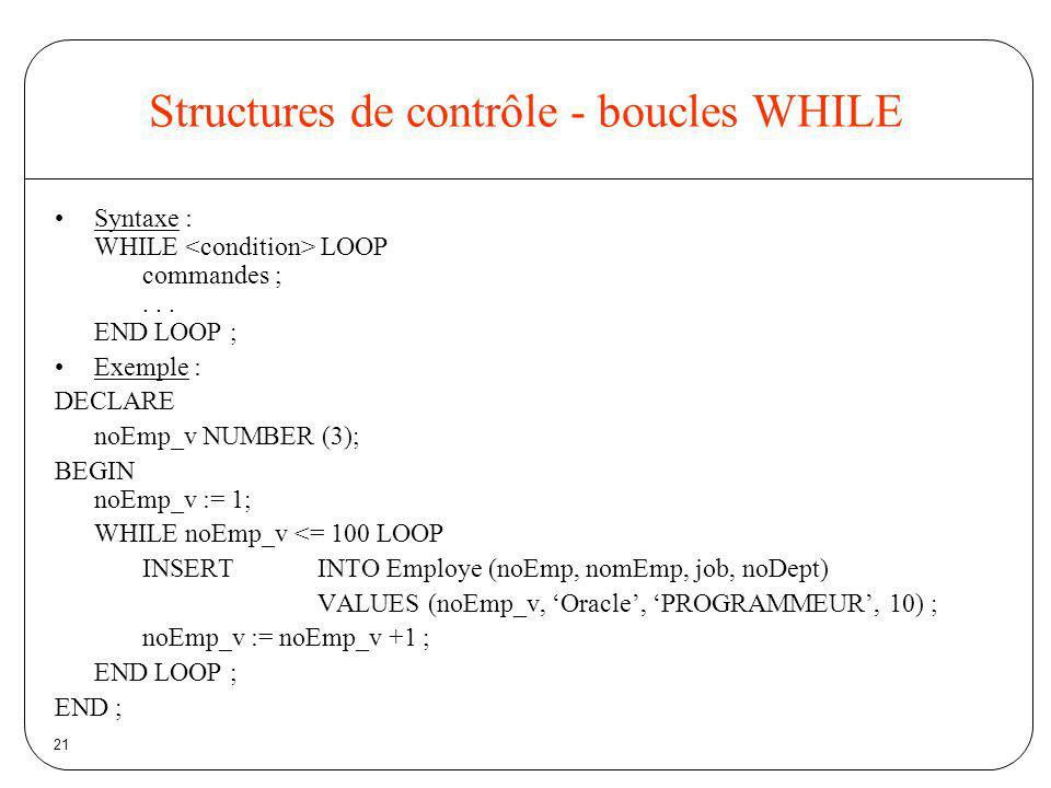 Structures de contrôle - boucles WHILE