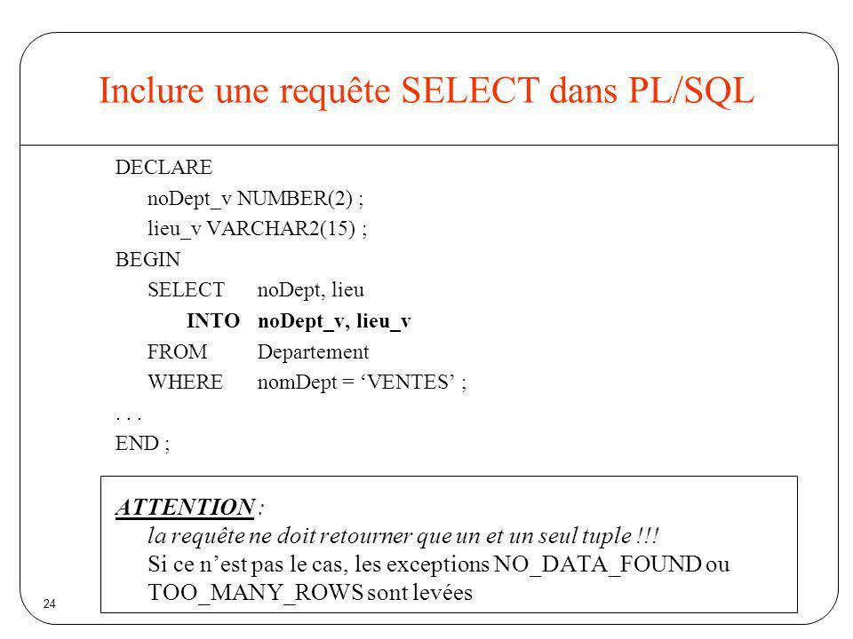 Inclure une requête SELECT dans PL/SQL
