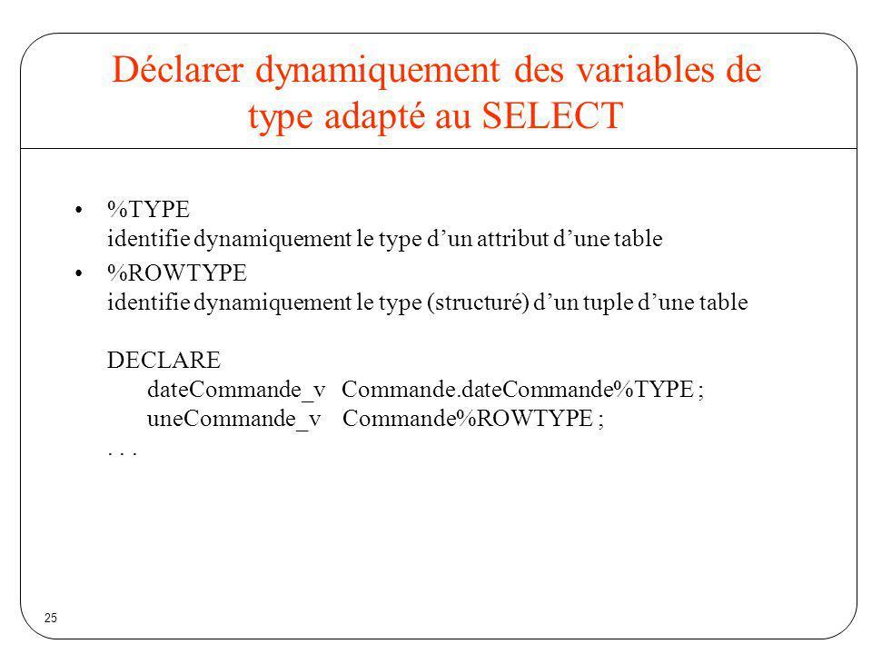 Déclarer dynamiquement des variables de type adapté au SELECT