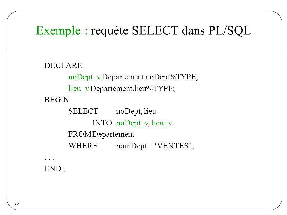 Exemple : requête SELECT dans PL/SQL
