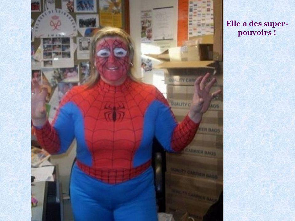 Elle a des super-pouvoirs !