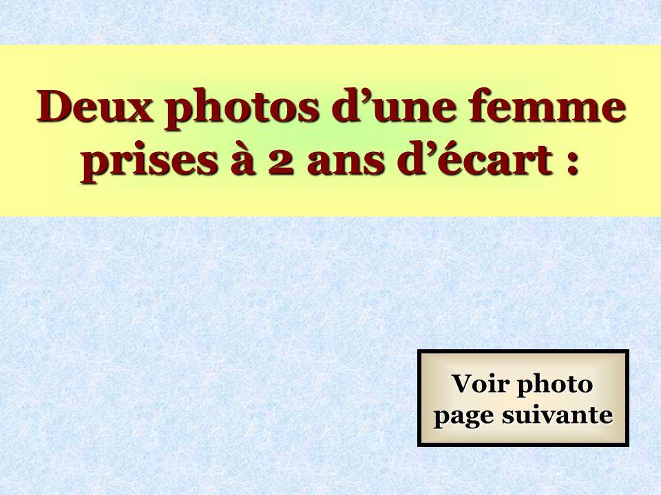 Deux photos d'une femme prises à 2 ans d'écart :