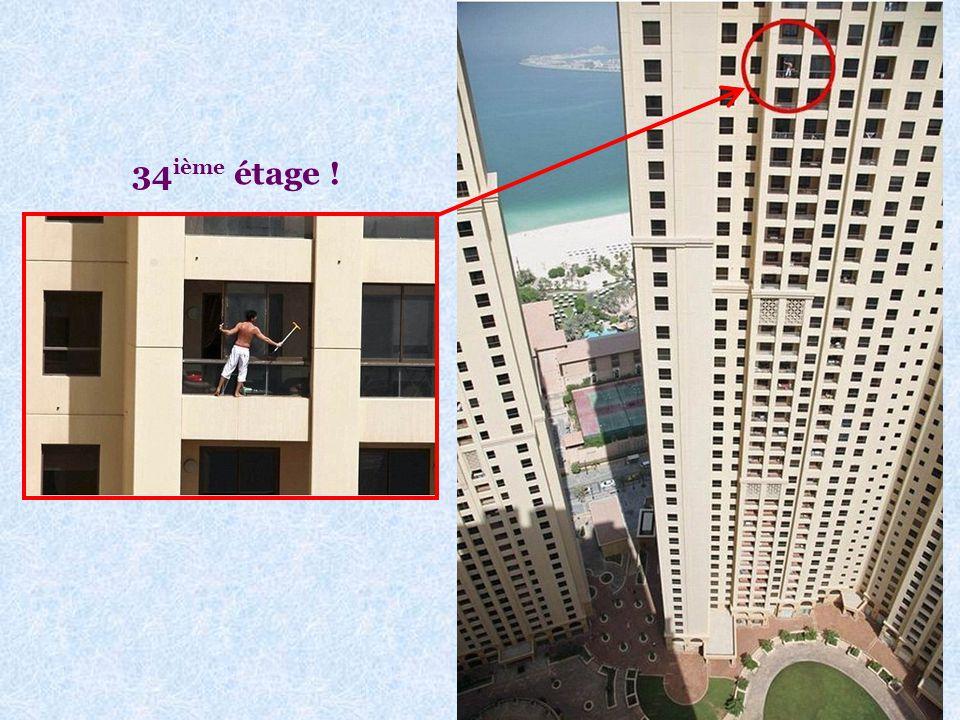 34ième étage !