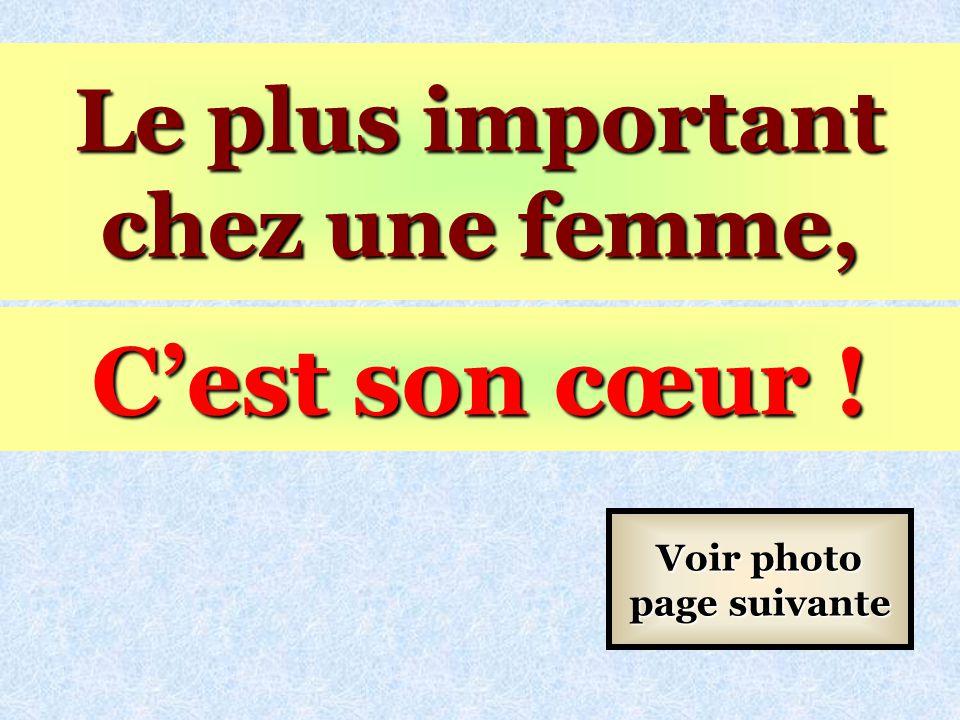 Le plus important chez une femme, Voir photo page suivante