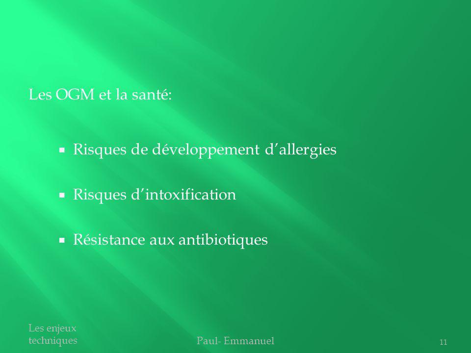 Risques de développement d'allergies Risques d'intoxification