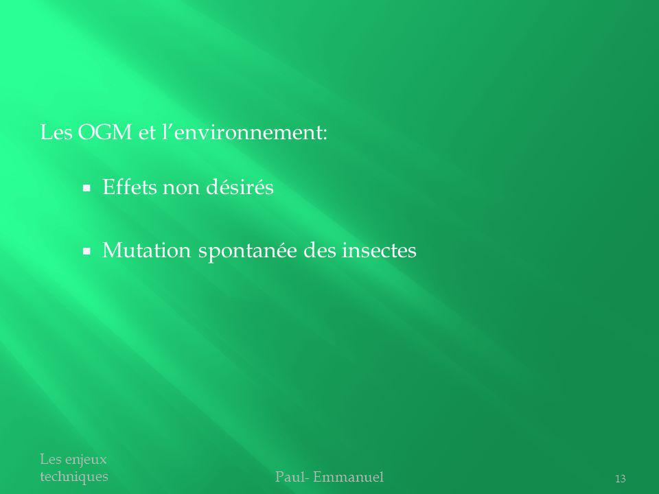Les OGM et l'environnement: