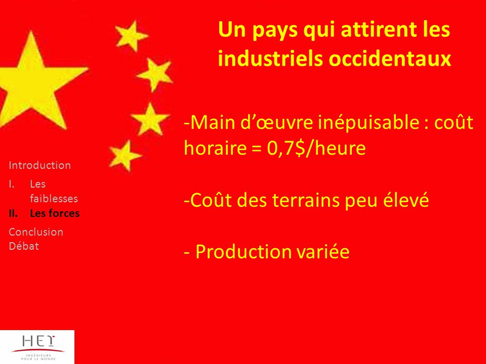 Un pays qui attirent les industriels occidentaux