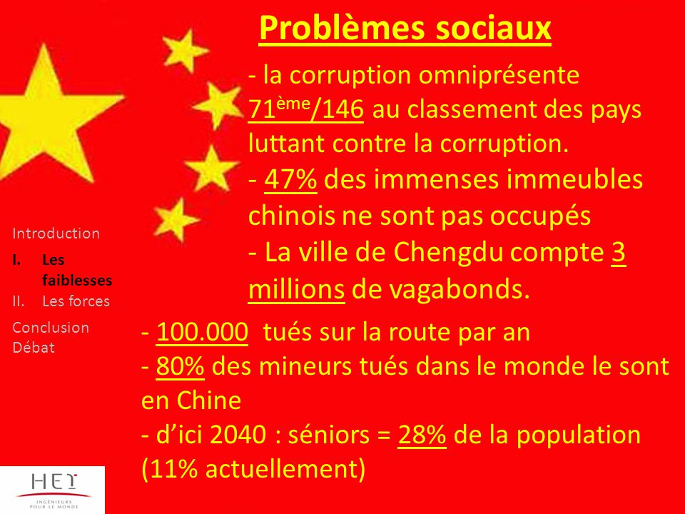 Problèmes sociaux la corruption omniprésente 71ème/146 au classement des pays luttant contre la corruption.