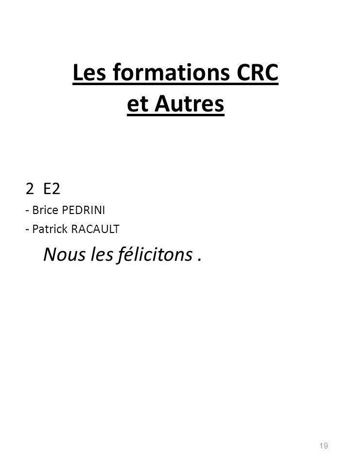 Les formations CRC et Autres