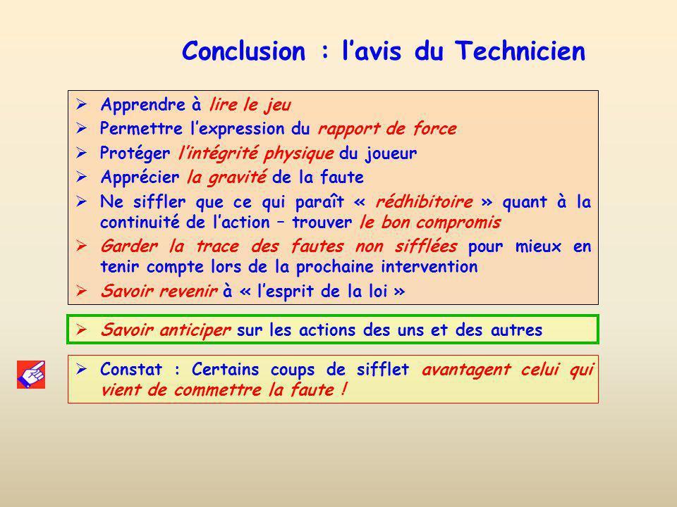Conclusion : l'avis du Technicien