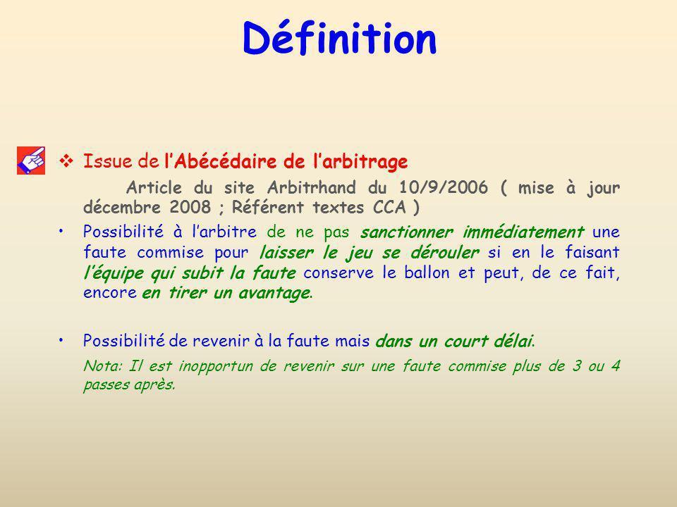 Définition Issue de l'Abécédaire de l'arbitrage