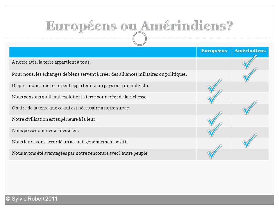 Européens ou Amérindiens