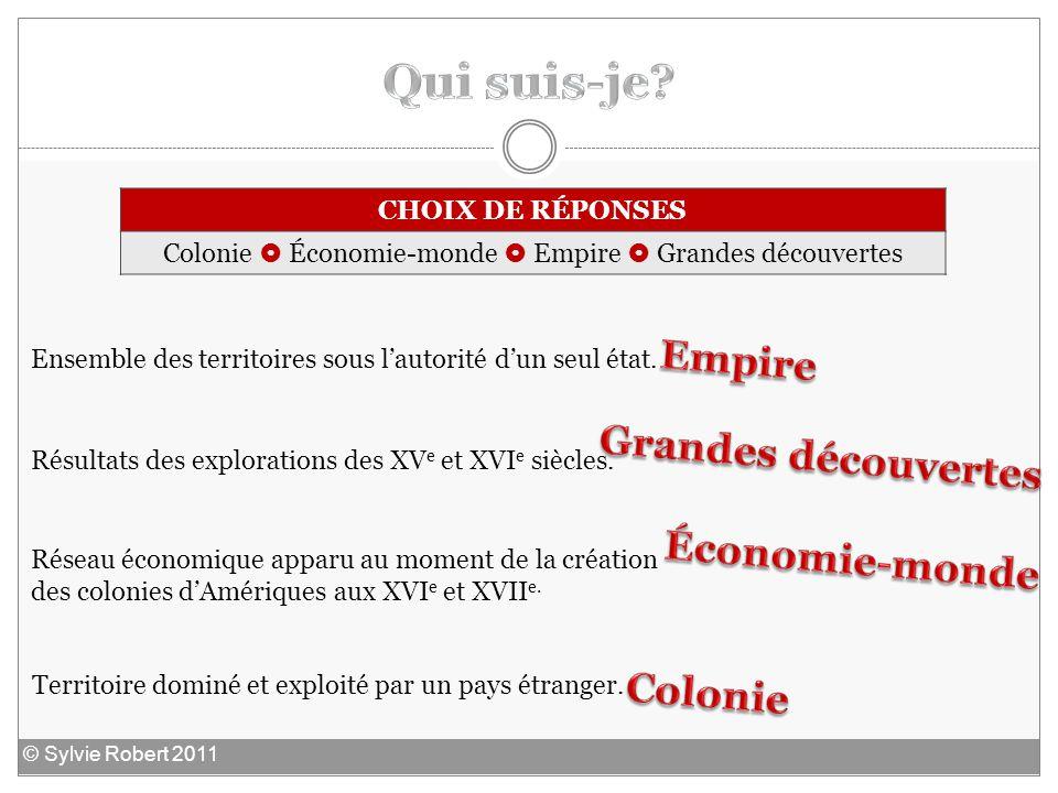 Colonie  Économie-monde  Empire  Grandes découvertes