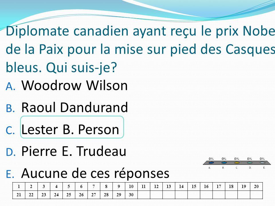 Diplomate canadien ayant reçu le prix Nobel de la Paix pour la mise sur pied des Casques bleus. Qui suis-je