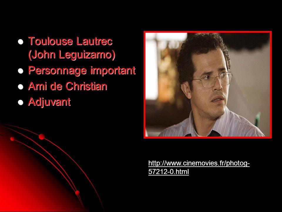 Toulouse Lautrec (John Leguizamo) Personnage important