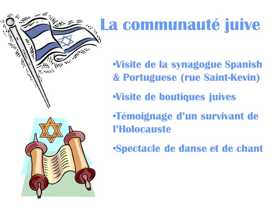 La communauté juive Visite de la synagogue Spanish & Portuguese (rue Saint-Kevin) Visite de boutiques juives.