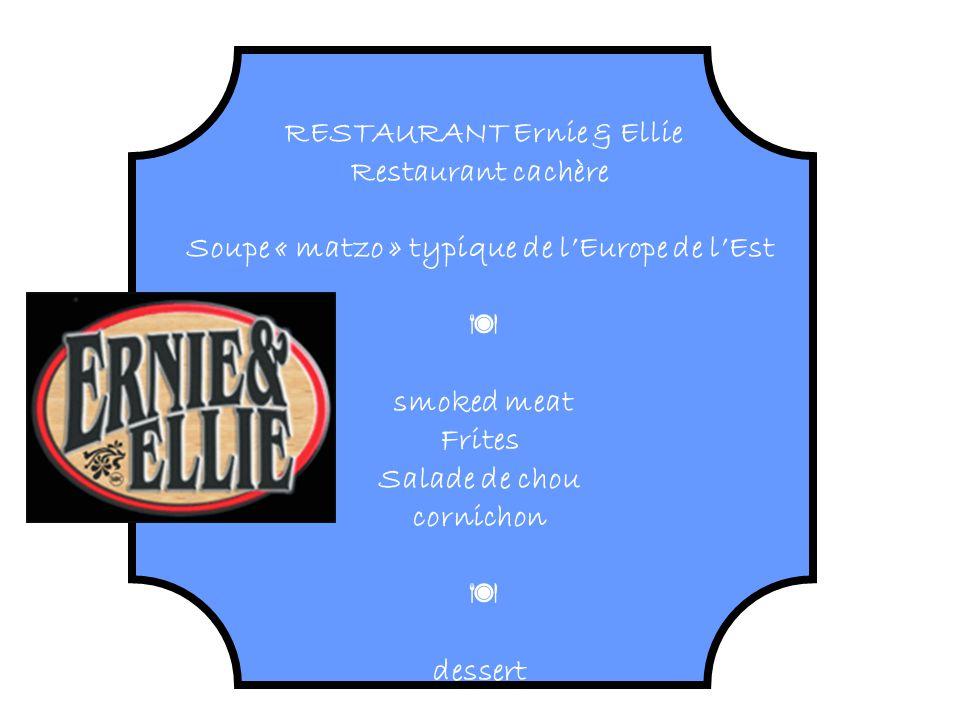 RESTAURANT Ernie & Ellie Soupe « matzo » typique de l'Europe de l'Est