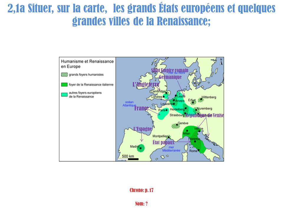 2,1a Situer, sur la carte, les grands États européens et quelques grandes villes de la Renaissance;