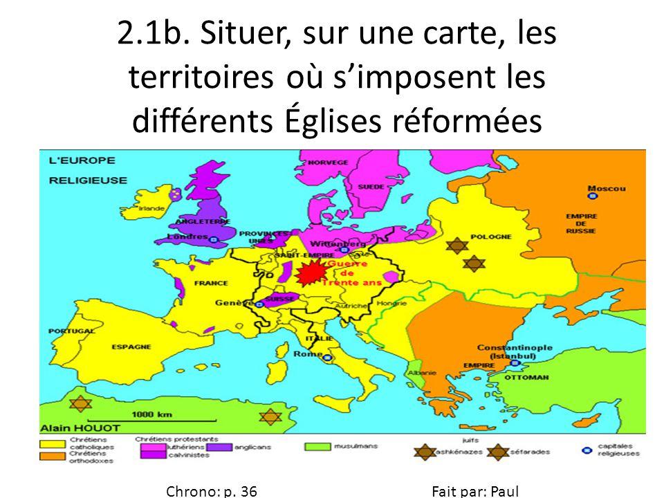 2.1b. Situer, sur une carte, les territoires où s'imposent les différents Églises réformées