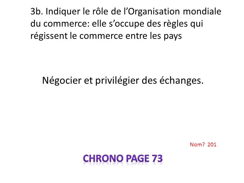 Négocier et privilégier des échanges. Chrono page 73