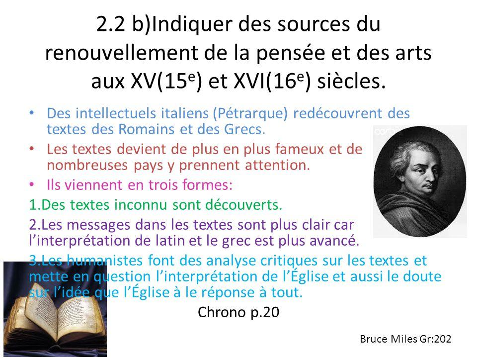 2.2 b)Indiquer des sources du renouvellement de la pensée et des arts aux XV(15e) et XVI(16e) siècles.