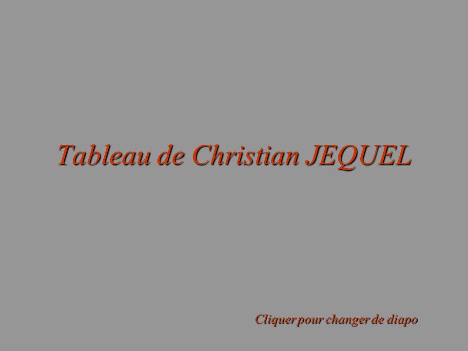 Tableau de Christian JEQUEL